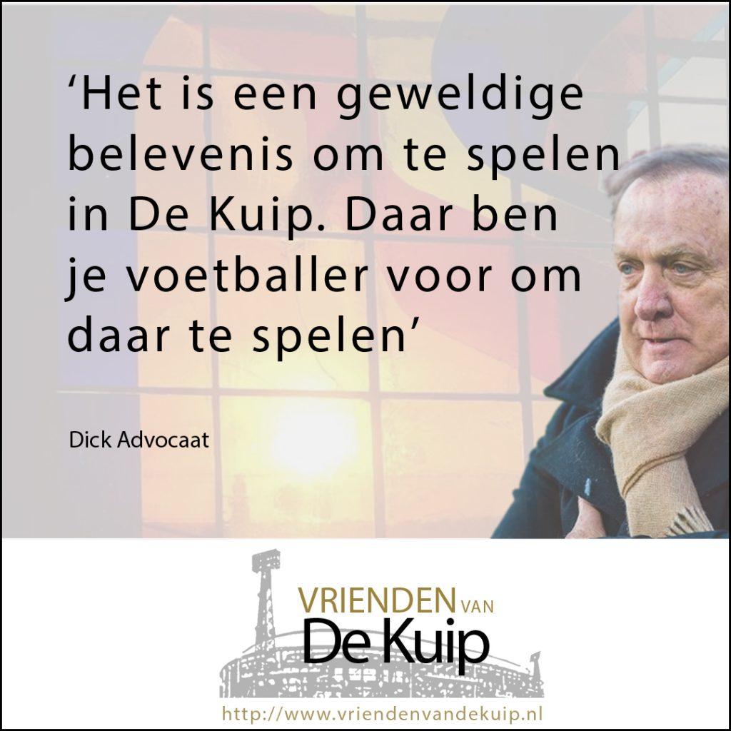 Dick Advocaat quote De Kuip